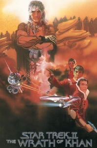 Star Trek 2 - The Wrath Of Khan, the movie that saved Star Trek.